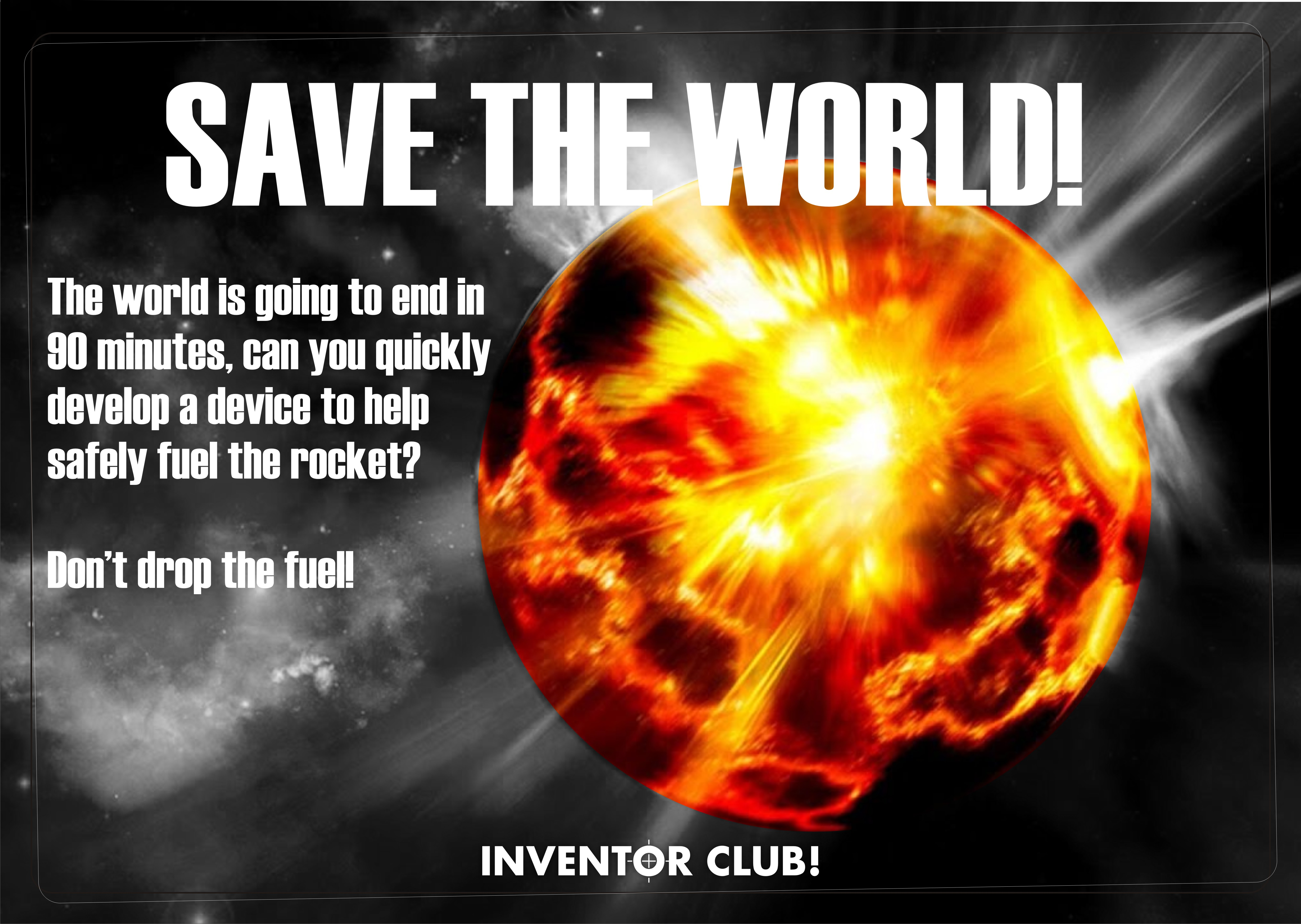 Challenge signs – SAVE THE WORLD